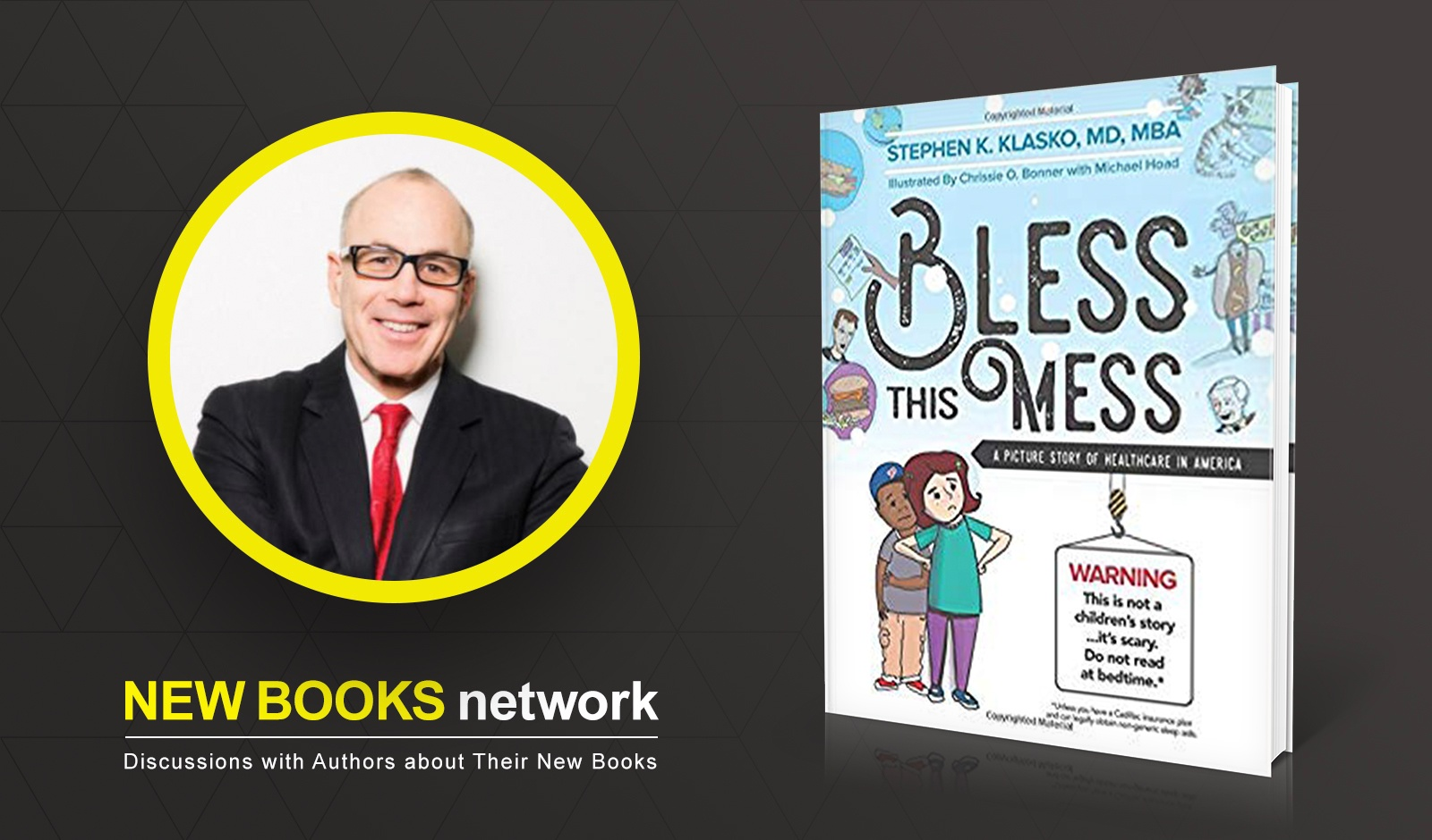 New Books In Medicine Podcast: Stephen Klasko's Creative Ideas For Healthcare Reform